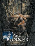 The Art of Paul Bonner - Out of the Forests ... (Hardcover)